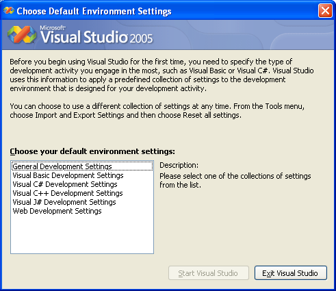 Launching Visual Studio 2005 - selecting the default environment settings 1